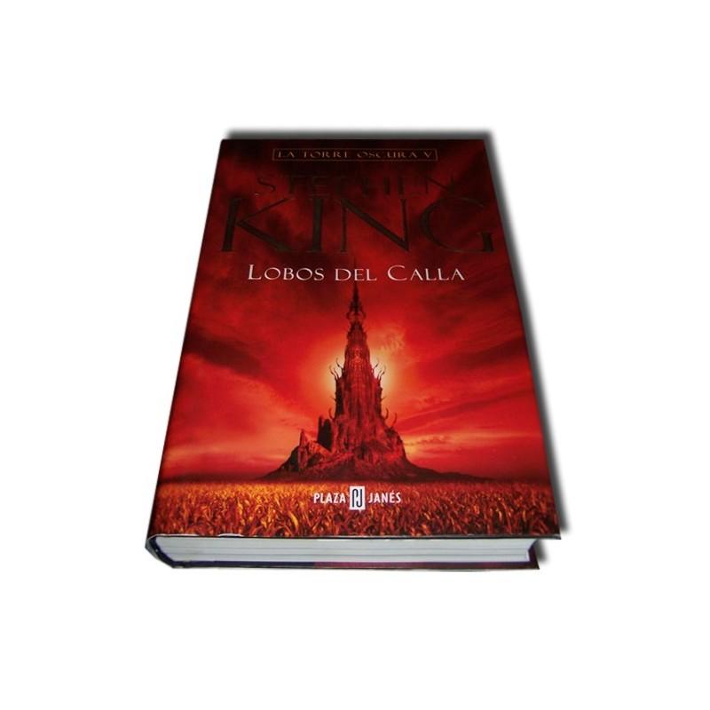 La Torre Oscura 5 - Lobos del Calla