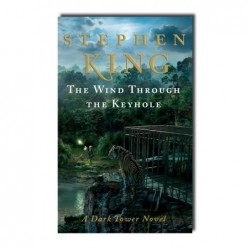 Stephen King - The Dark Tower - The Wind Through the Keyhole (inglés)