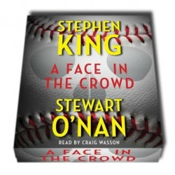 A face in the crowd - S. King & S. O'Nan (inglés)