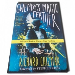 Gwendy's Magic Feather - Richard Chizmar - Proof