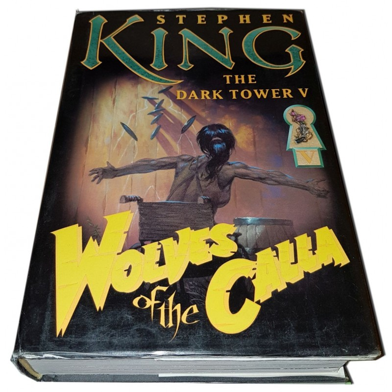 The Dark Tower V - Wolves of the Calla