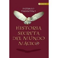 Historia Secreta del Mundo Mágico - Firmado por P. Tarantino