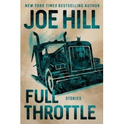 Joe Hill - Full Throttle - Firmado y dedicado por Joe Hill