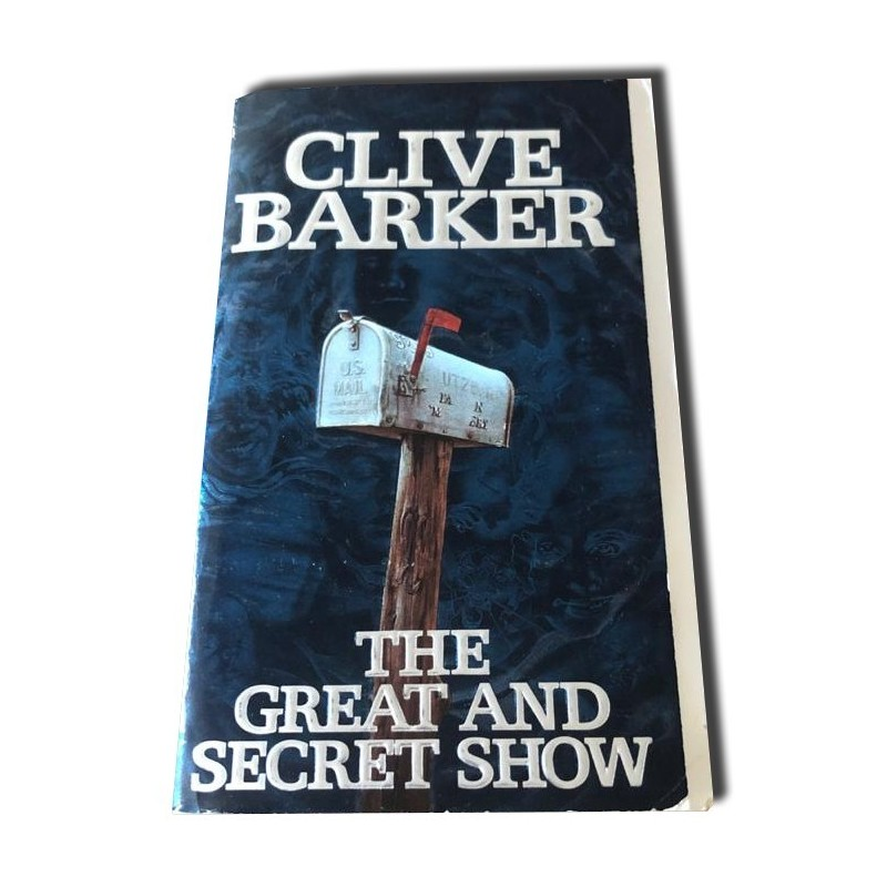 Clive Barker - The great and secret show